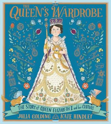 Queen's Wardrobe, The: The Story of Queen Elizabeth II...