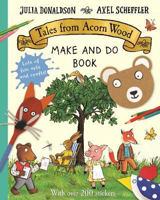 Tales from Acorn Wood Make and Do Book