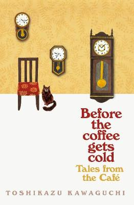 Tales from the Cafe: Before the Coffee Gets Cold