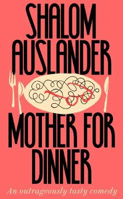 Signed Edition: Mother for Dinner