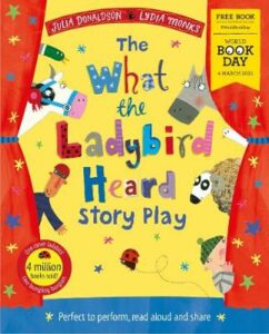 What the Ladybird Heard Play: World Book Day 2021, The