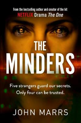 Minders, The: Five strangers guard our secrets. Four can be ...
