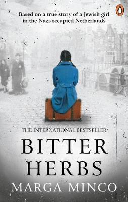 Bitter Herbs: Based on a true story of a Jewish girl in the ...