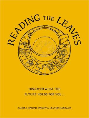 Reading The Leaves: Discover what the future holds for you, ...
