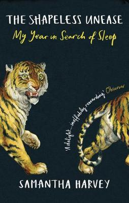Shapeless Unease, The: My Year in Search of Sleep