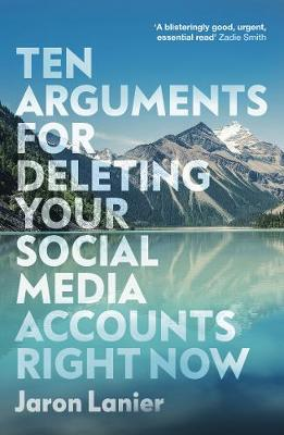 Ten Arguments For Deleting Your Social Media Accounts Right ...