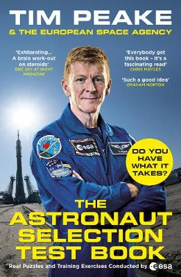 Astronaut Selection Test Book, The: Do You Have What it Take...