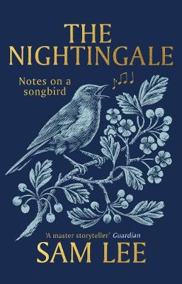 Signed Edition: The Nightingale: Notes on a songbird