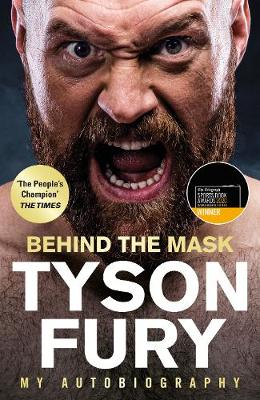 Behind the Mask: My Autobiography – Winner of the 2020...