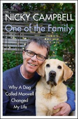 Signed Bookplate Edition: One of the Family: Why A Dog Calle...
