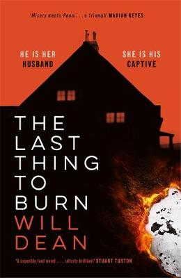 Last Thing to Burn, The: Gripping and unforgettable, one of ...