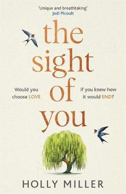 Sight of You, The: the love story of 2020 that will break yo...