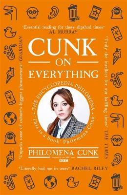 Cunk on Everything: The Encyclopedia Philomena – ̵...
