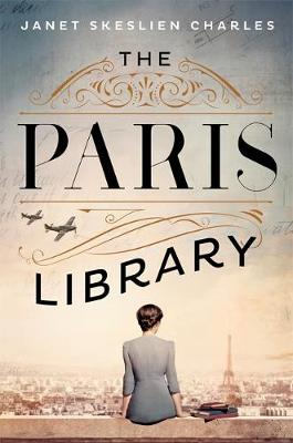 Paris Library, The: the bestselling novel of courage and bet...