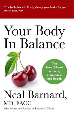 Your Body In Balance: The New Science of Food, Hormones and ...
