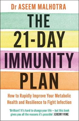 21-Day Immunity Plan, The: The Sunday Times bestseller ̵...