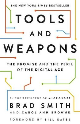 Tools and Weapons: The first book by Microsoft CLO Brad Smit...