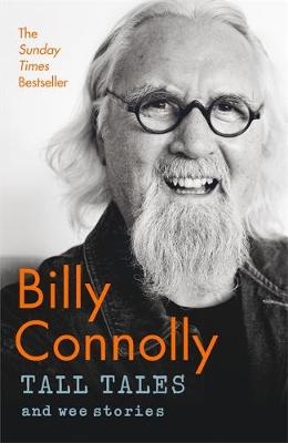 Tall Tales and Wee Stories: The Best of Billy Connolly