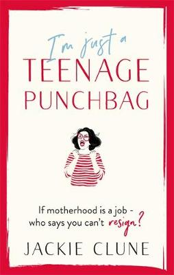 I'm Just a Teenage Punchbag: POIGNANT AND FUNNY: A NOV...