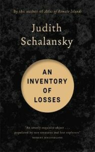 Inventory of Losses, An: LONGLISTED FOR THE INTERNATIONAL BOOKER PRIZE 2021