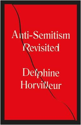 Anti-Semitism Revisited: How the Rabbis Made Sense of Hatred