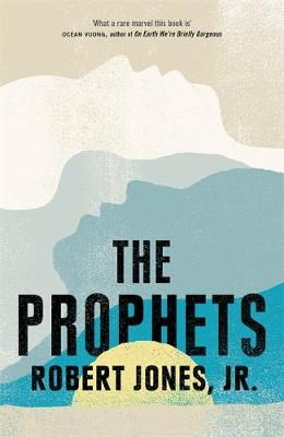 Prophets, The: a New York Times Bestseller