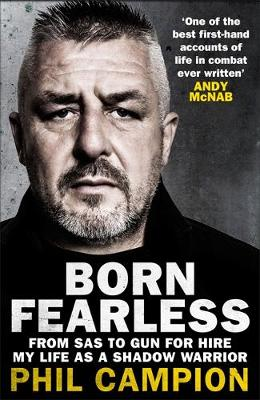 Born Fearless: From Kids' Home to SAS to Pirate Hunter...
