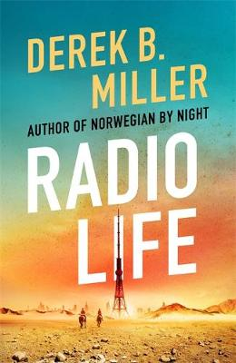 Radio Life: 'Gripping, clever, frightening' Val McDermid