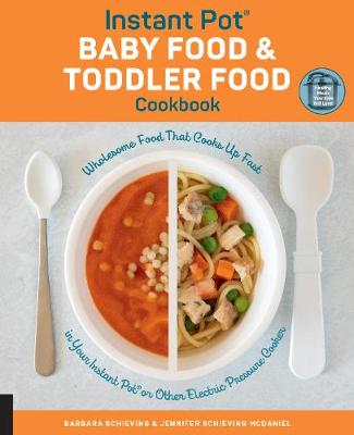 Instant Pot Baby Food and Toddler Food Cookbook: Wholesome F...