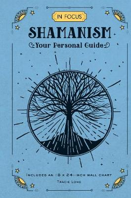 In Focus Shamanism: Your Personal Guide – Includes an ...