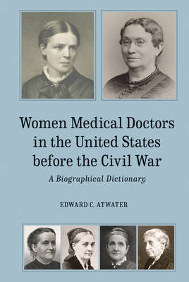 Women Medical Doctors in the United States before – A ...