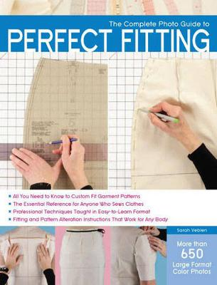 Complete Photo Guide to Perfect Fitting, The