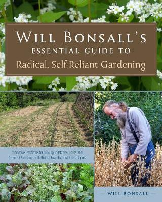 Will Bonsall's Essential Guide to Radical, Self-Relian...