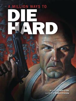 Million Ways to Die Hard, A