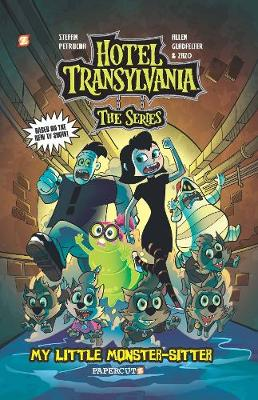Hotel Transylvania Graphic Novel Vol. 2: My Little Monster-S...