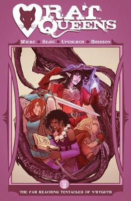 Rat Queens Volume 2: The Far Reaching Tentacles of N'R...