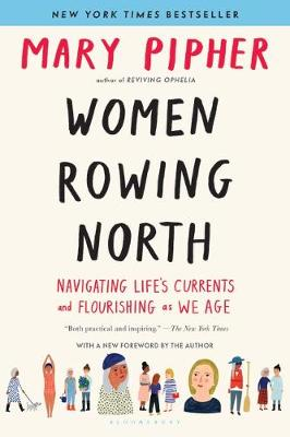 Women Rowing North: Navigating Life's Currents and Flo...