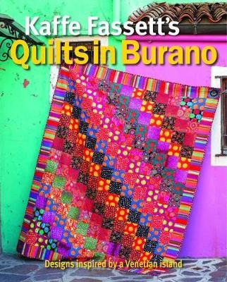 Kaffe Fassett's Quilts in Burano: Designs inspired by ...