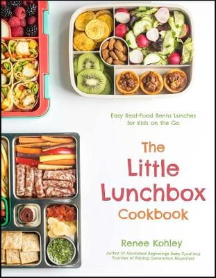 Little Lunchbox Cookbook, The: Easy Real-Food Bento Lunches ...