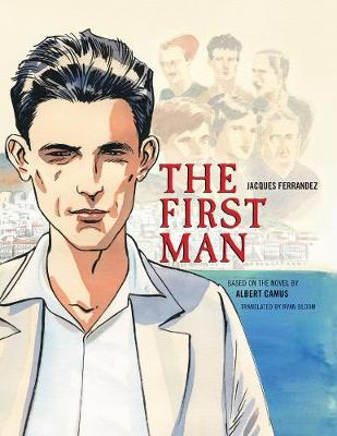 First Man, The: The Graphic Novel