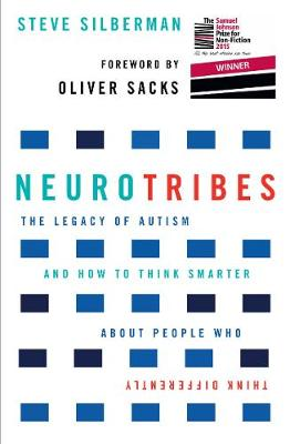NeuroTribes: The Legacy of Autism and How to Think Smarter A...