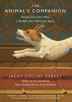 Animal's Companion, The: People and their Pets, a 26,0...