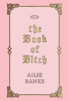 Book of Bitch, The