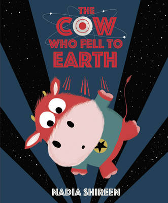 Cow Who Fell to Earth, The