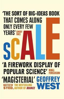 Scale: The Universal Laws of Life and Death in Organisms, Ci...