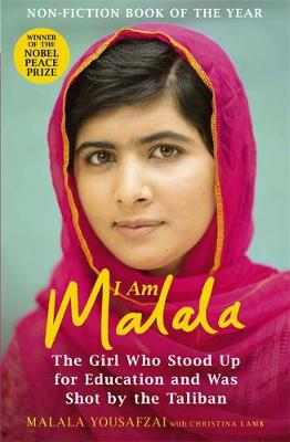 I Am Malala: The Girl Who Stood Up for Education and was Sho...