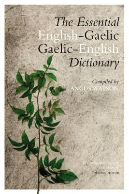 Essential Gaelic-English / English-Gaelic Dictionary, The