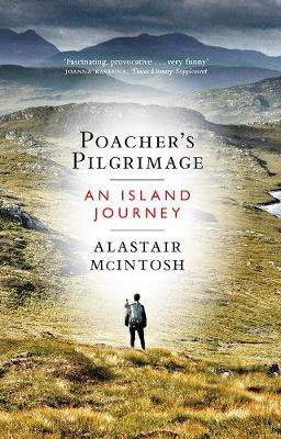 Poacher's Pilgrimage: An Island Journey