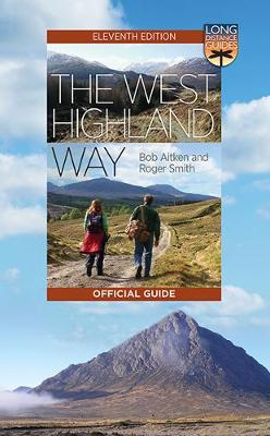 West Highland Way, The: The Official Guide