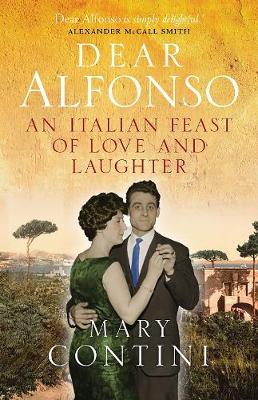 Dear Alfonso: An Italian Feast of Love and Laughter